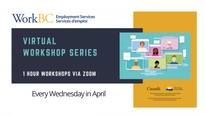 WorkBC Courtenay Virtual Workshops April 2021